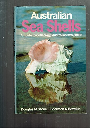 9780855583323: Australian sea shells: [a guide to collecting Australian sea shells]