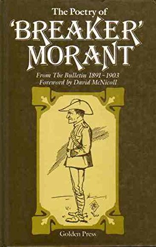 9780855587055: The Poetry of 'Breaker' Morant From The Bulletin 1891-1903