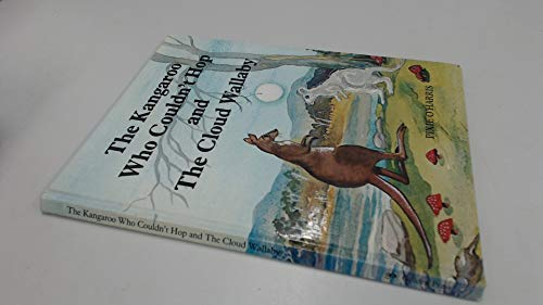 The Kangaroo Who Couldn't Hop and The Cloud Wallaby (0855587520) by Pixie O'Harris