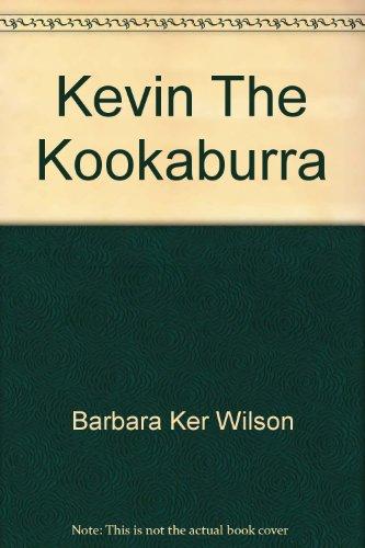 9780855587864: Kevin the Kookaburra
