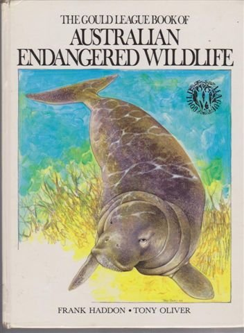 9780855588854: The Gould League book of Australian endangered wildlife