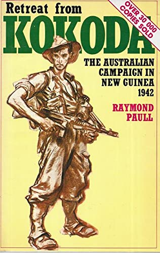 9780855610494: Retreat from Kokoda: The Australian Campaign in New Guinea, 1942