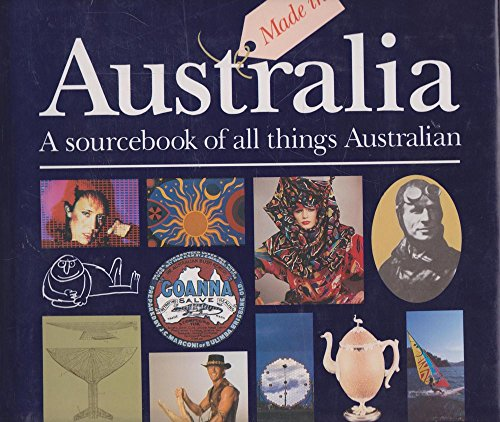 9780855610678: Made in Australia: A sourcebook of all things Australian