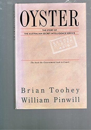 9780855612504: Oyster: The Story of the Australian Secret Intelligence Service