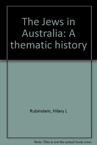 9780855613518: The Jews in Australia: A thematic history