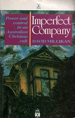 9780855614096: Imperfect company: Power and control in an Australian Christian cult