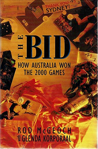 Bid : How Australia Won the 2000 Games