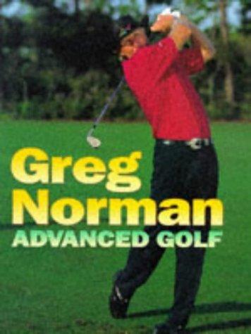 Advanced Golf: Norman Greg, Illustrated