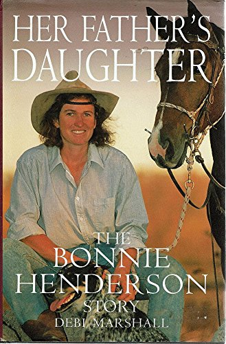 9780855617400: Her Father's Daughter - The Bonnie Henderson Story