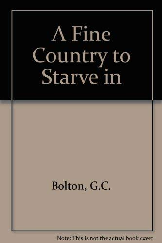 9780855640613: A Fine Country to Starve In