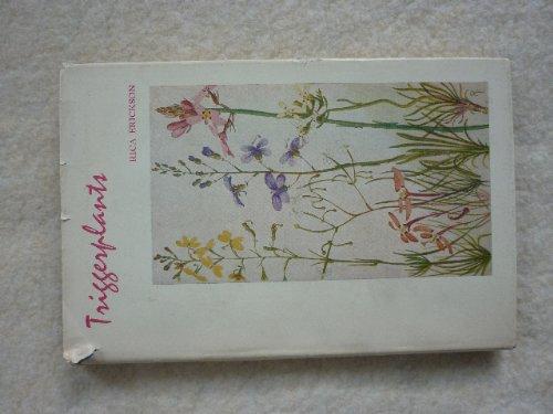 Triggerplants (9780855641009) by Rica Erickson