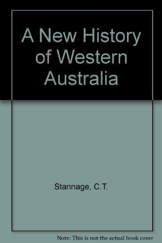 9780855641702: A New History of Western Australia