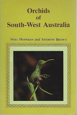 9780855642266: Orchids of South-west Australia