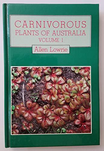 9780855642532: 001: Carnivorous Plants 1c: v. 1 (Carnivorous Plants of Australia)