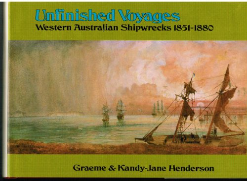 Unfinished Voyages by Henderson, Graeme: Graeme Henderson