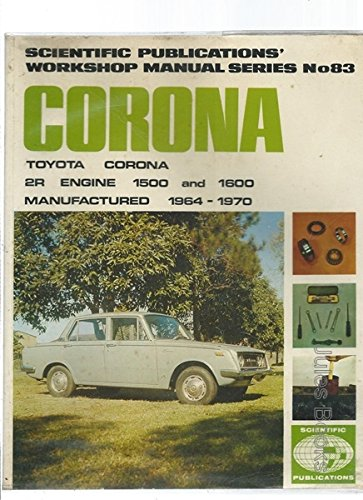 9780855660338: Toyota Corona ZR 1500, 1600 1964-70 Workshop Manual