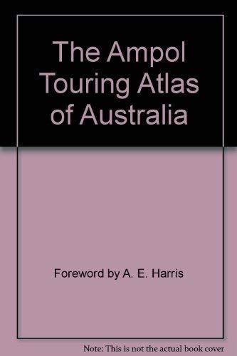 9780855662905: The Ampol Touring Atlas of Australia