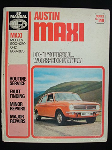 Austin Maxi 1500-1750: With Specifications, Repair and
