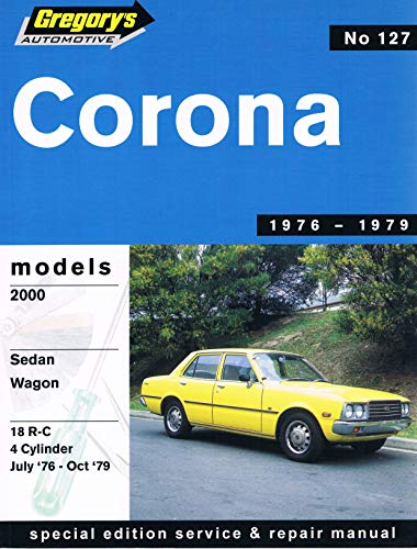 9780855664527: Toyota Corona 2000 (July 1976-79)