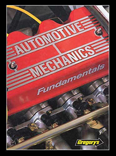 9780855666262: Automotive Mechanics: Fundamentals (8): How and Why of the Design, Construction and Operation ...: How and Why of the Design, Construction, and Operation of Modern Automotive Systems and Units.