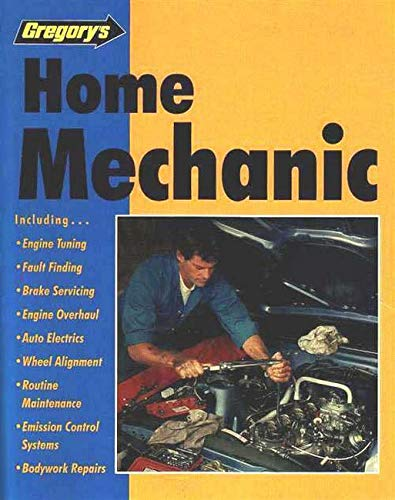 Home Mechanic (Paperback): Gregory's