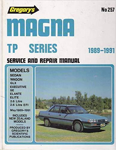 9780855666934: Magna Tp Series 1989-1991: Sedan Wagon 2.6litre 4cyl Glx Executive SE Elante Elite (Gregory's Scientific Publications service & repair manual)