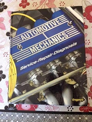 9780855667146: Auto Mechanics: Service, Repair, Diagnosis: Basic but Professional Instruction in the Servicing, Repairing and