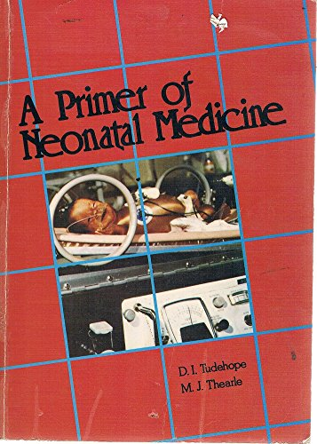 9780855686123: A Primer of Neonatal Medicine