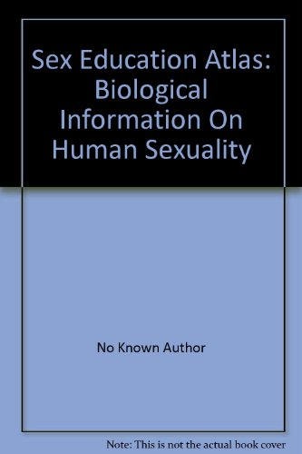 Sex Education Atlas: Biological Information On Human