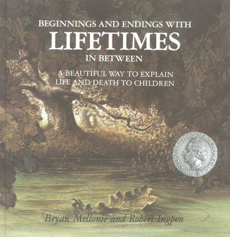 9780855721367: Lifetimes - A Beautiful Way to Explain Life and Death to Children