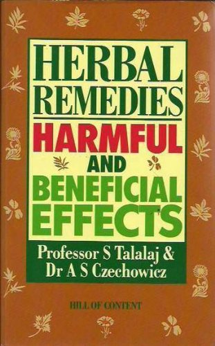 9780855721893: Herbal Remedies: Harmful and Beneficial Effects