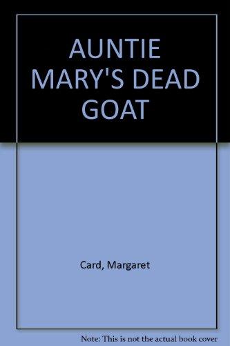 9780855721985: AUNTY MARY'S DEAD GOAT