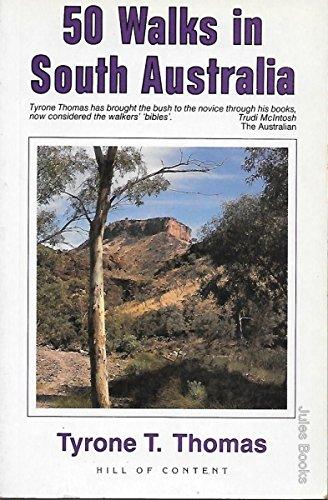 9780855722111: Fifty Walks in South Australia (Hill of Content Walking Guides Series)