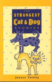 9780855722685: The Strangest Cat & Dog Stories