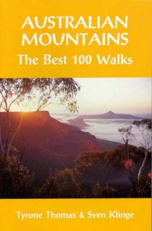 9780855722807: Australian Mountains: The Best 100 Walks