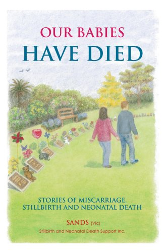 9780855723873: Our Babies Have Died Stories of Miscarriage Stillbirth and Neonatal Death