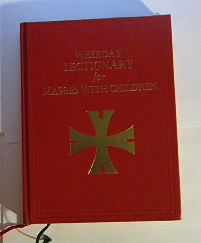 Weekday Lectionary for Masses with Children: Clement Tierney [Editor]