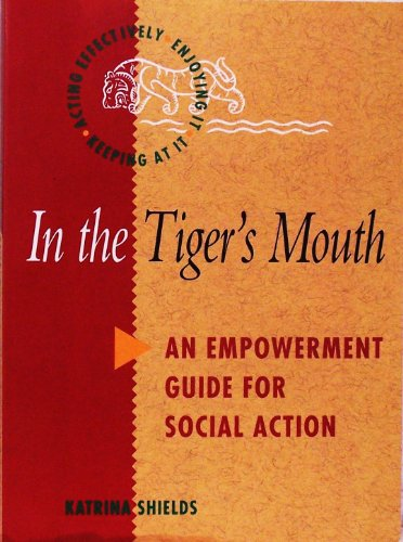 9780855748920: In the Tiger's Mouth: Empowerment Guide for Social Action