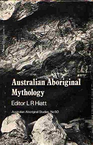9780855750442: Australian aboriginal mythology: Essays in honour of W. E. H. Stanner (Australian aboriginal studies)