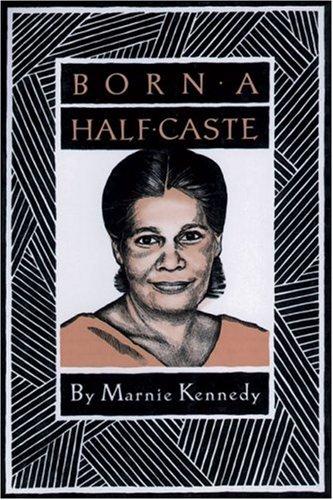 9780855751609: Born a Half-Caste