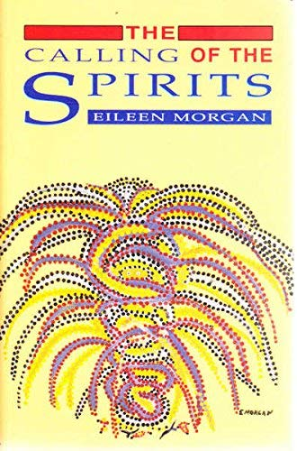 9780855752552: The Calling of the Spirits