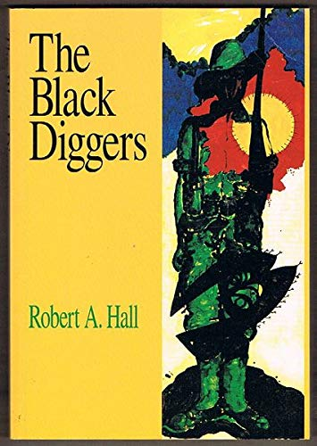 9780855753191: The Black Diggers: Aborigines and Torres Strait Islanders in the Second World War