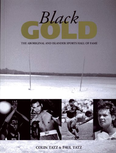 9780855753672: Black Gold: The Aboriginal and Islander Sports Hall of Fame