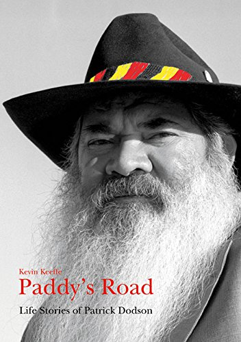 9780855754488: Paddy's Road: Life Stories of Patrick Dodson