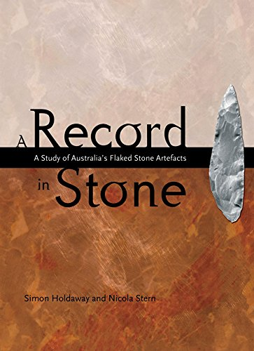 9780855754600: A Record in Stone: The Study of Australia's Flaked Stone Artefacts