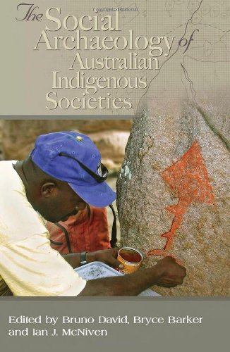 9780855754990: Social Archaeology of Australian Indigenous Societies