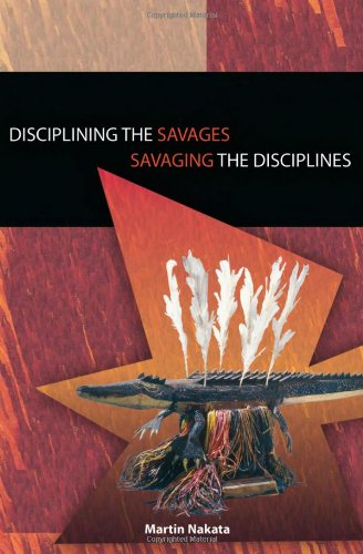 9780855755485: Disciplining the Savages: Savaging the Disciplines