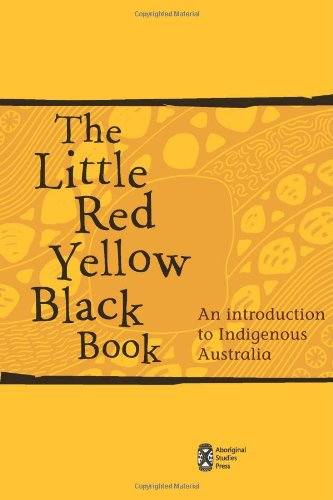 9780855756154: The Little Red Yellow Black Book: An Introduction to Indigenous Australia