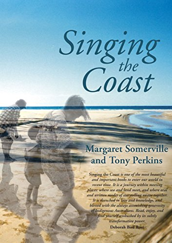 Singing the coast: Margaret Somerville and Tony Perkins
