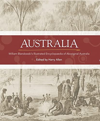 9780855757137: Australia: William Blandowski's Illustrated Encyclopaedia of Aboriginal Australia